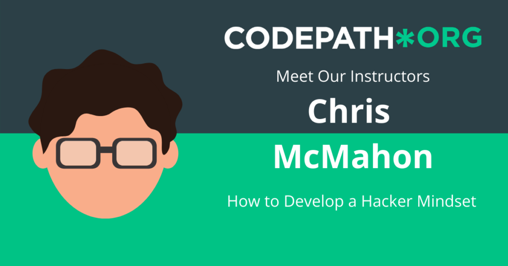 Meet Our Instructor: Chris McMahon