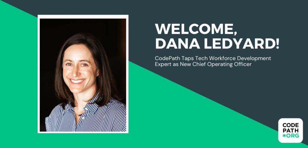 Dana Ledyard joins CodePath as COO